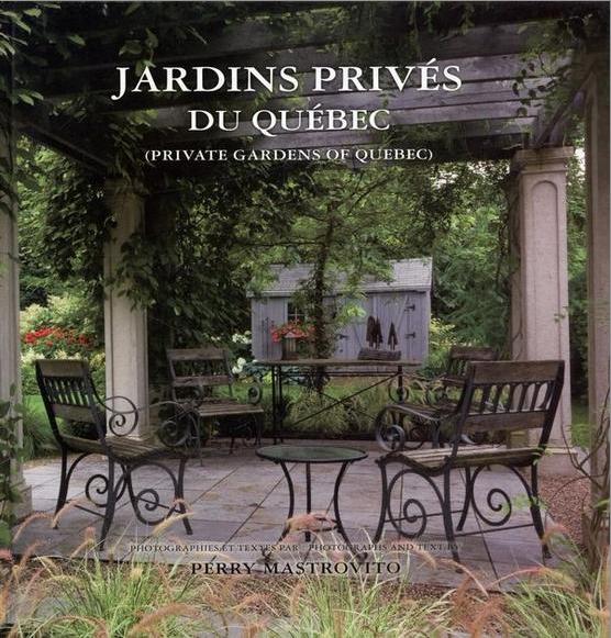 Livre: Jardins privés du Québec